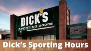 Dick's Sporting Hours