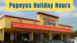 Popeyes Holiday Hours