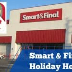 Smart & Final Holiday Hours`
