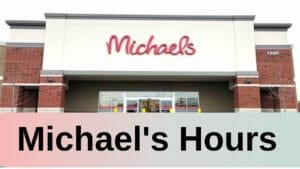 michaels Hours