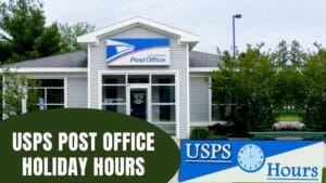USPS Post Office Holiday Hours