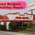 Five Guys Burgers Fries Holiday Hours