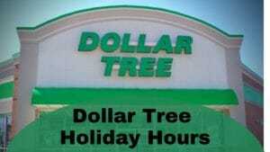 Dollar Tree Holiday Hours