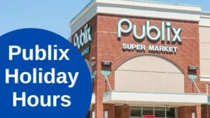 Publix Holiday Hours Open/Closed