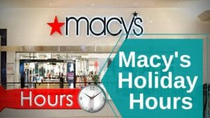 Macy's Holiday Hours