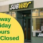 Subway Holiday Hours Open/Closed