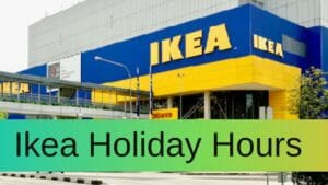 Ikea Holiday Hours