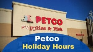 Petco Holiday Hours