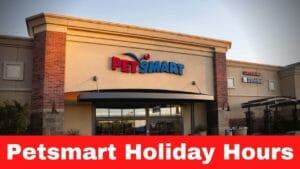 Petsmart Holiday Hours