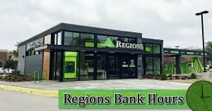 Regions Bank Holiday Hours