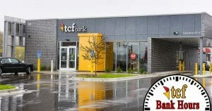 TCF Bank Holiday Hours