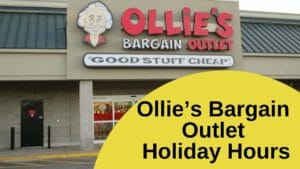Ollie's Bargain Outlet Holiday Hours