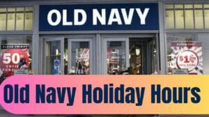 Old Navy Holiday Hours