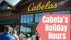 Cabela's Holiday Hours