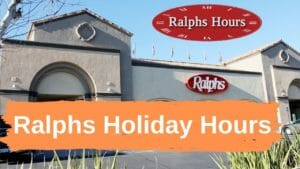 Ralphs Holiday Hours