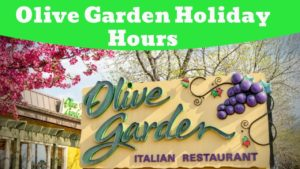 Olive Garden Holiday Hours