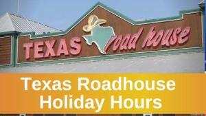 Texas Roadhouse Holiday Hours