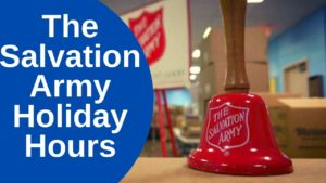 The Salvation Army Holiday Hours