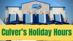 Culver's Holiday Hours