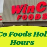 WinCo Foods Holiday Hours