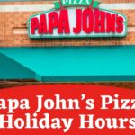 Papa John's Pizza Holiday Hours